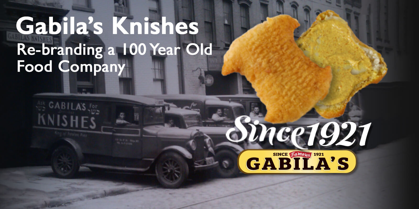 Gabila's Knishes: Marketing an (almost) 100 Year Old Food Company